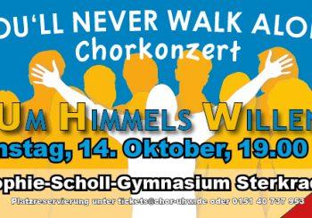 """""""You'll Never Walk Alone"""" – Chorkonzert am 14.10.2017"""